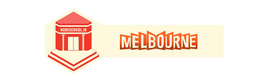 Melbourne NodeSchool (June 2014)