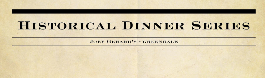 Historical Dinner Series at Joey Gerard's - Greendale