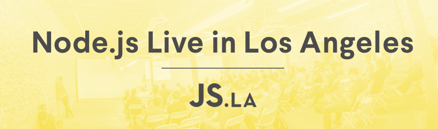 Node.js Live in Los Angeles