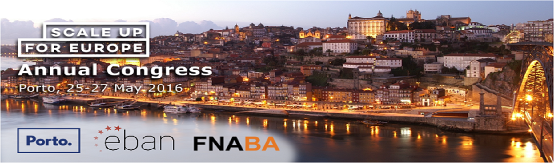 EBAN 2016 Annual Congress   Scaleup for Europe