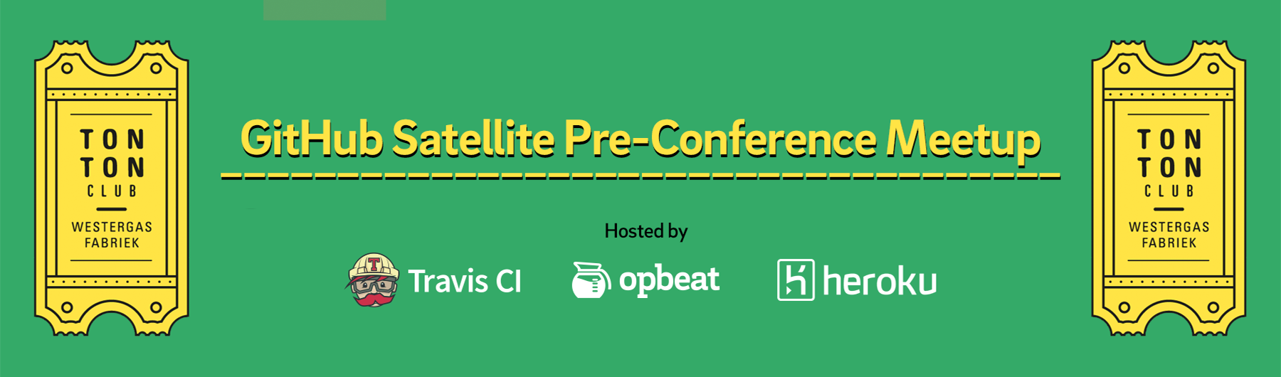 GitHub Satellite Pre-Conference Meetup Hosted by Travis CI, Opbeat & Heroku