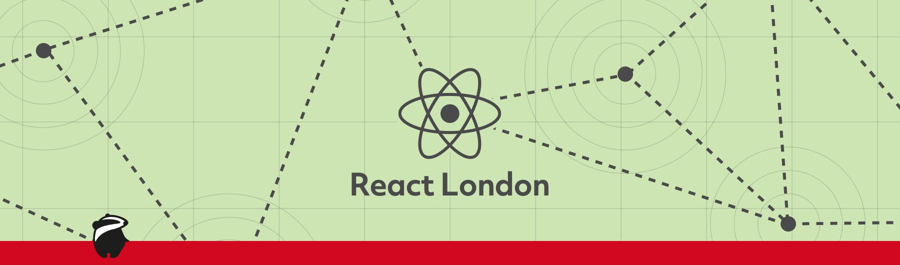 React London Meetup - August 2016