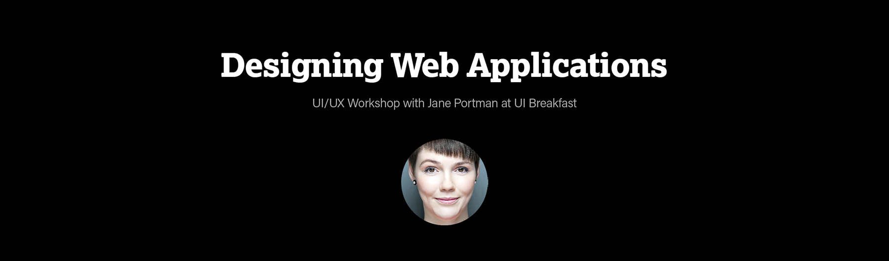 Designing Web Applications (Evening Workshop)
