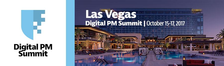 COMPLETE: Digital PM Summit 2017 | Las Vegas