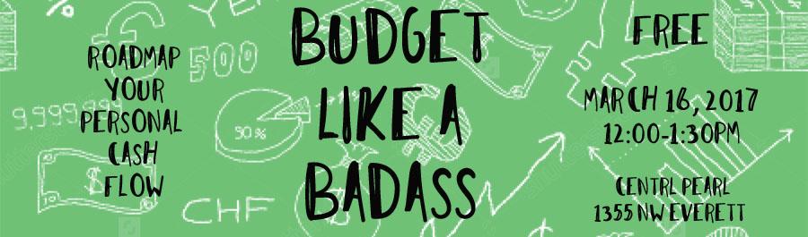 Budget Like A Badass @ CENTRL Pearl