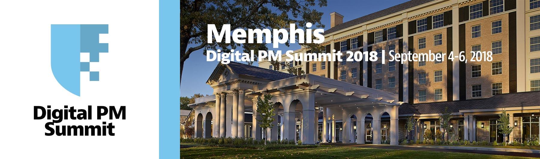 COMPLETE: Digital PM Summit 2018 | Memphis
