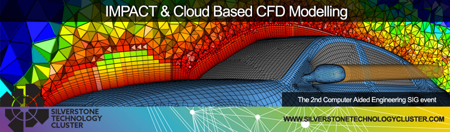 IMPACT & Cloud CFD - Computer Aided Engineering SIG