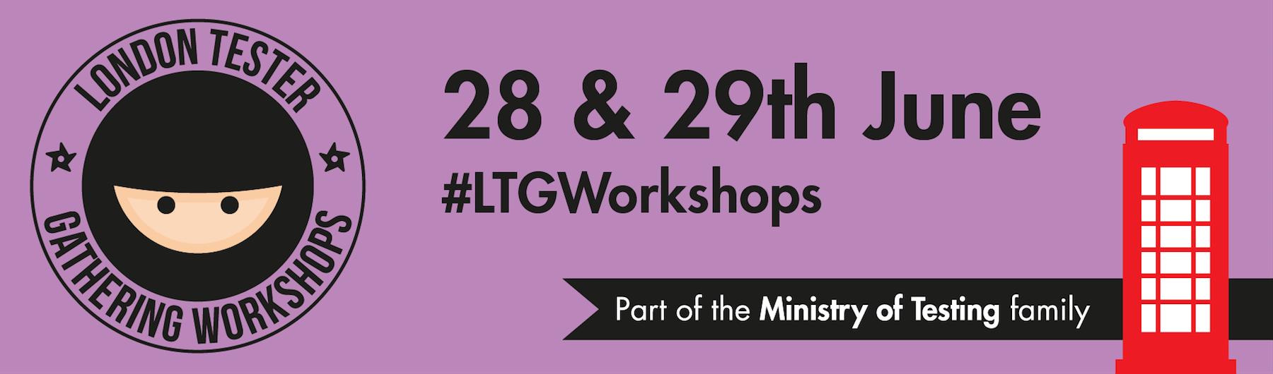London Tester Gathering Workshops 2018