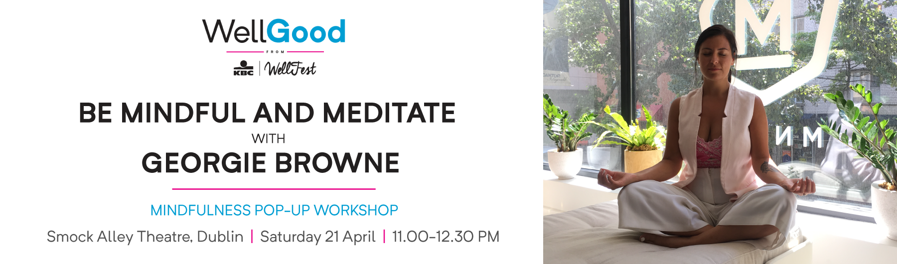 WellGood: Be Mindful and Meditate with Georgie Browne