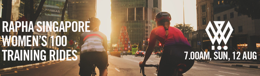 Rapha Singapore Women's 100 Training - Sunday Ride | 7.00am, 12 Aug 2018 | Macritchie Reservoir Drop Off