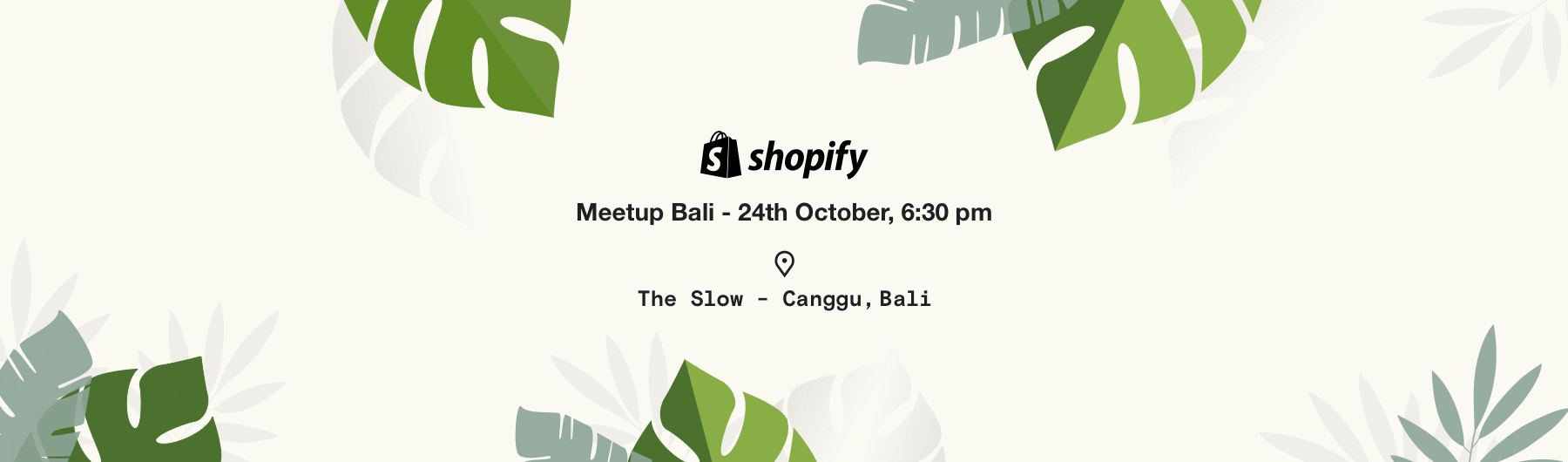 Shopify Meetup Bali