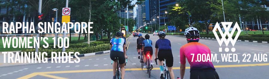 Rapha Singapore Women's 100 Training - Wednesday Ride | 7.00am, 22 Aug | Macritchie Reservoir Drop Off