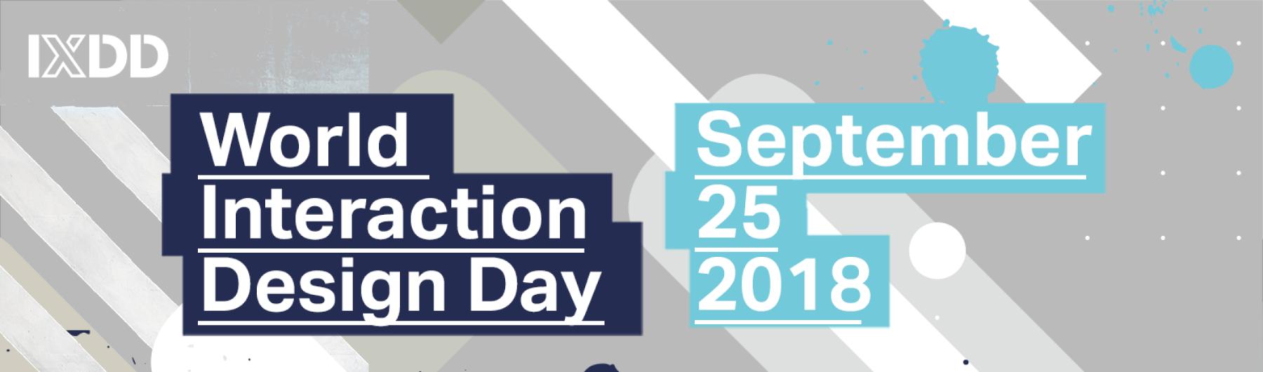 World Interaction Design Day 2018