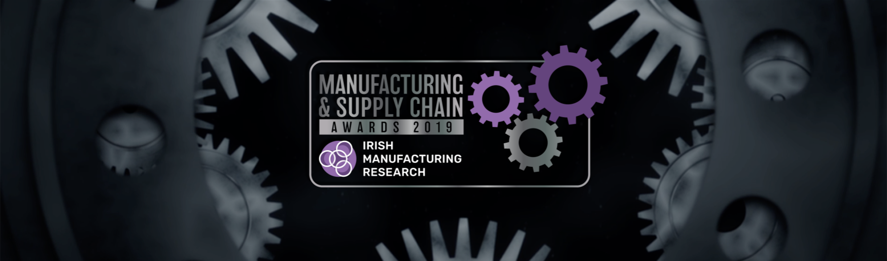 IMR Manufacturing & Supply Chain Awards 2019