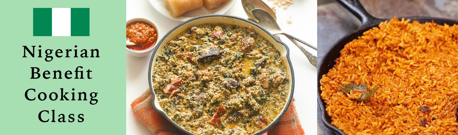 Nigerian Benefit Cooking Class