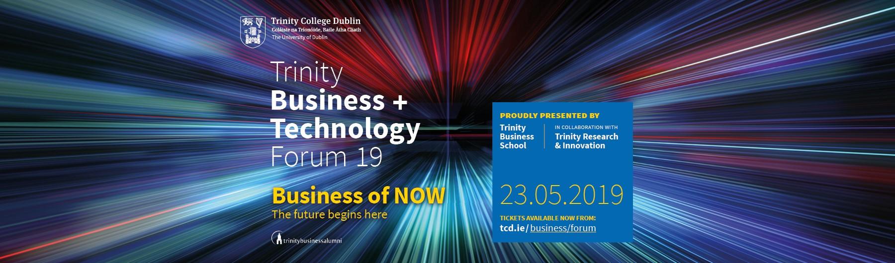 Trinity Business + Technology Forum 19