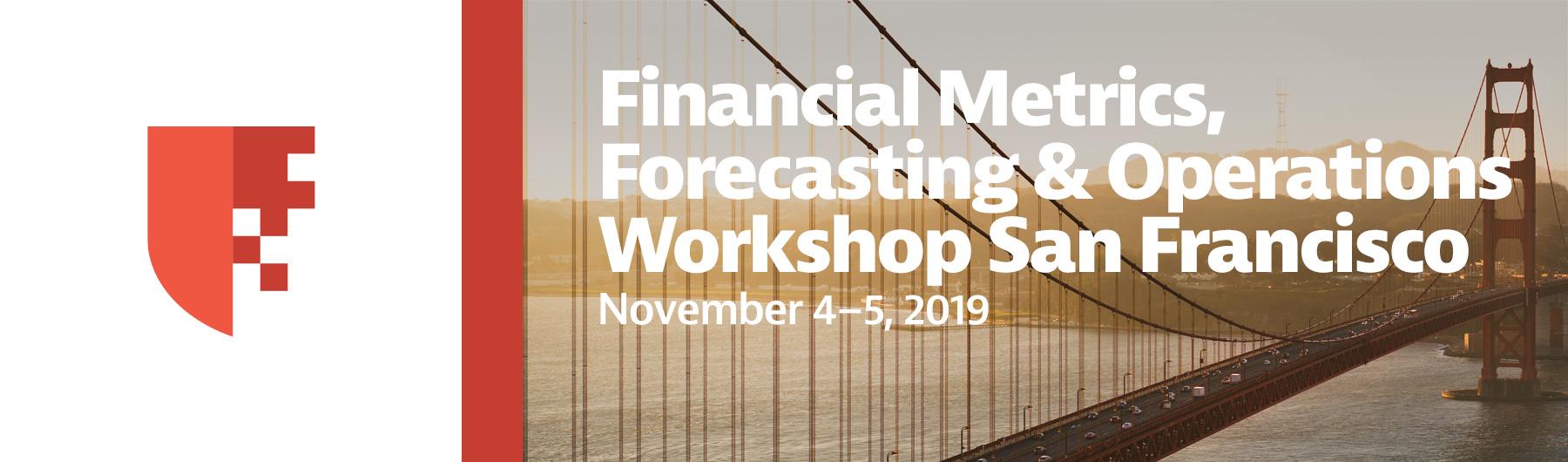 COMPLETE: Financial Metrics, Forecasting & Operations Workshop San Francisco