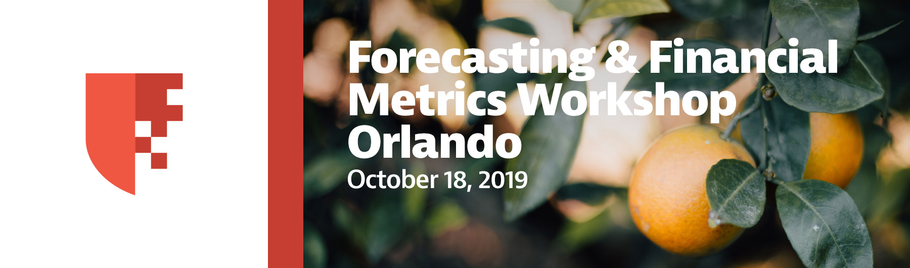Financial Metrics Workshop Orlando