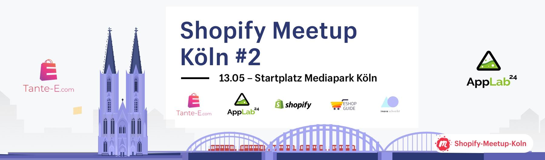 Shopify Meetup Köln #2