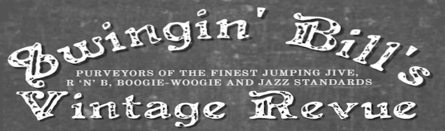 Swingin' Bill's Vintage Revue