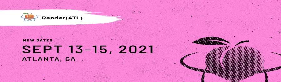 Render Atlanta 2021