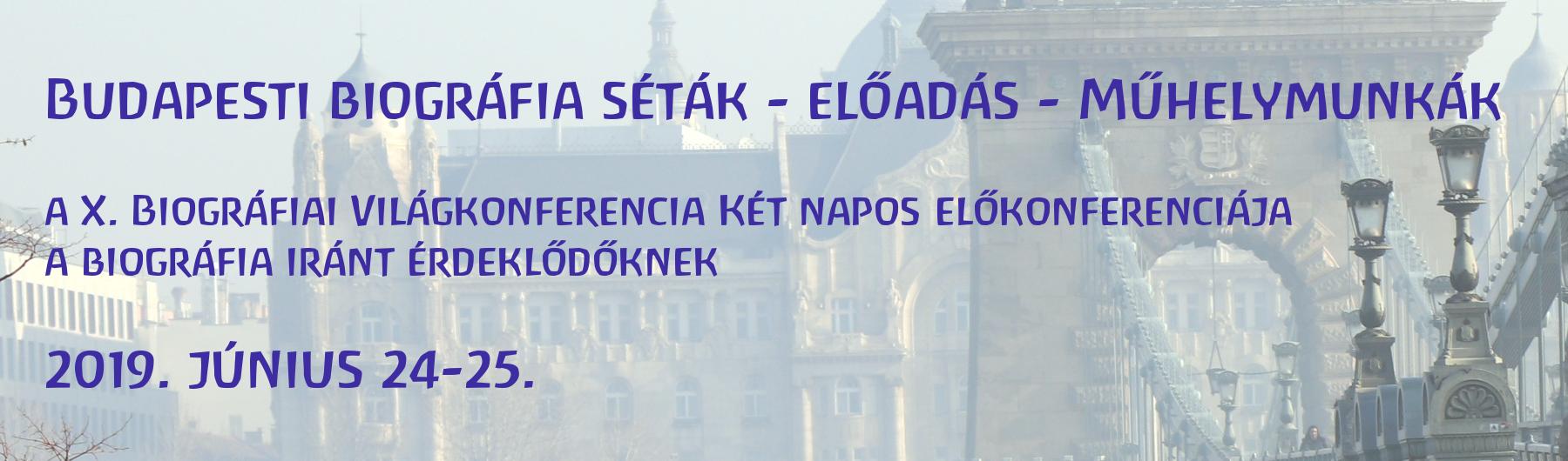 Biográfiai Világkonferencia Prelude | Budapest
