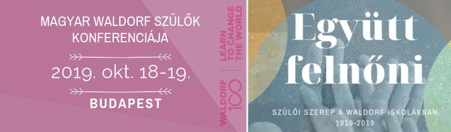 Magyar Waldorf Szülők 4. konferenciája