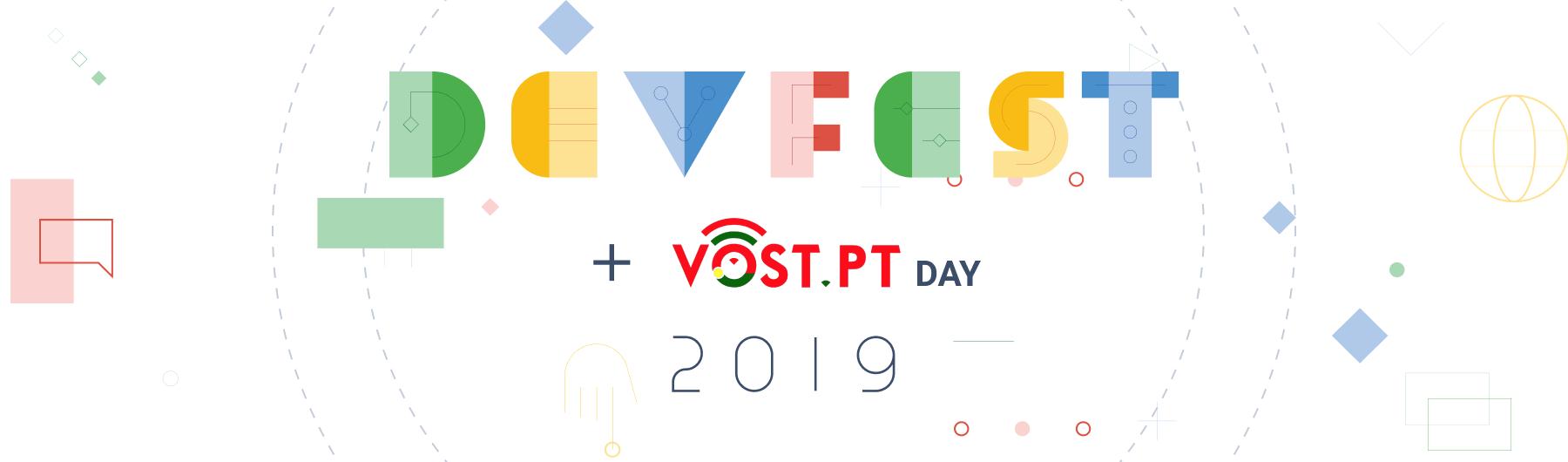 GDG Devfest19 Lisbon + VOST Day
