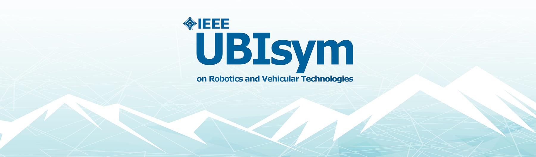 UBIsym on Robotics and Vehicular Technologies