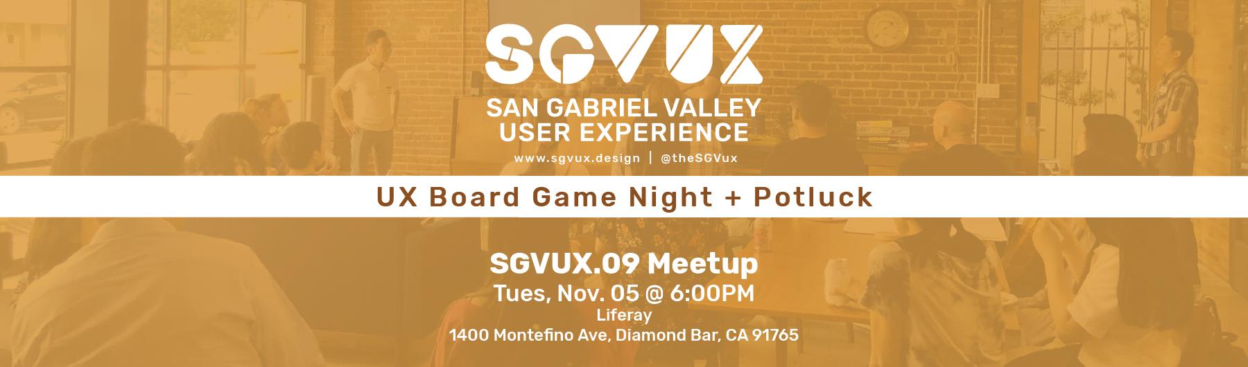 SGVUX.09 UX Board Game Night + Pre-Thanksgiving Potluck