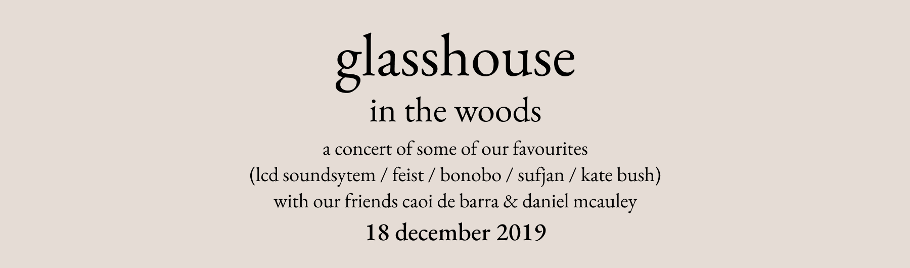 Glasshouse in the woods (in BelloBar)