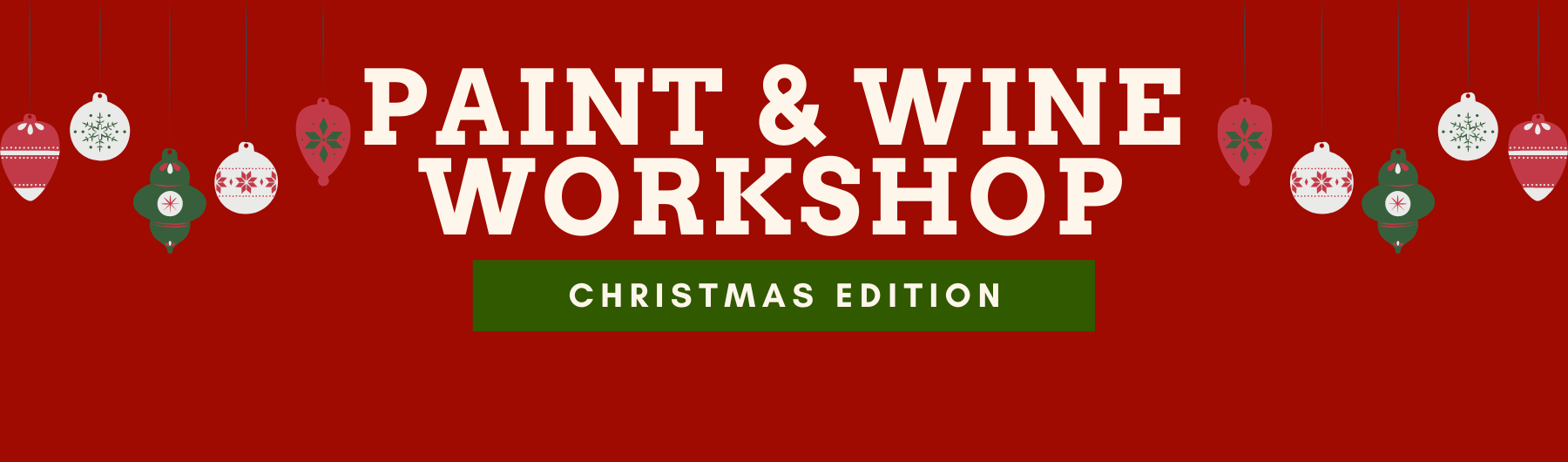 Paint & (Mulled) Wine Workshop: Christmas Edition