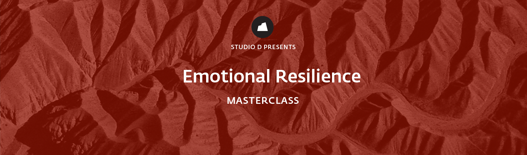 Emotional Resilience Masterclass, 22 April 2020, Singapore