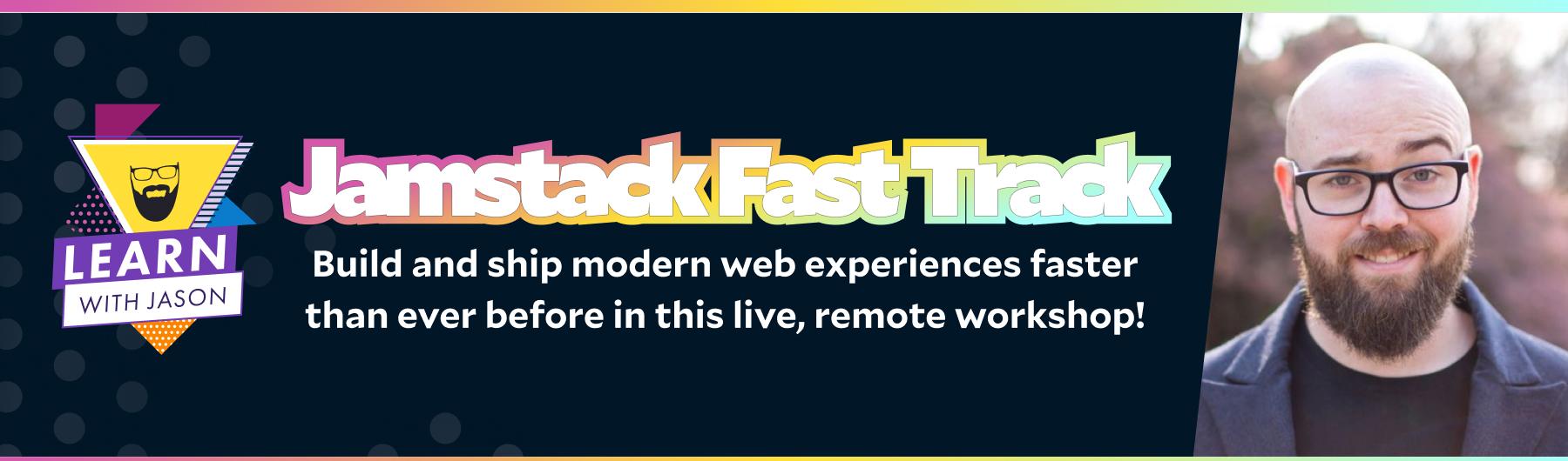 Jamstack Fast Track for Web Development Teams