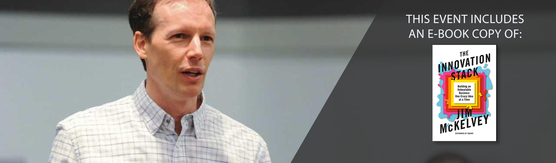 Innovation as a competitive advantage with Square Co-founder, Jim McKelvey