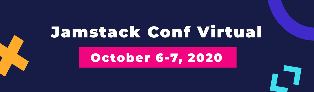 Jamstack Conf Virtual