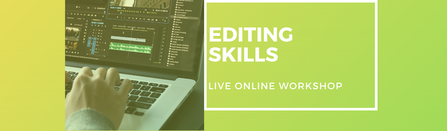 Video Editing - Live One-Day Workshop