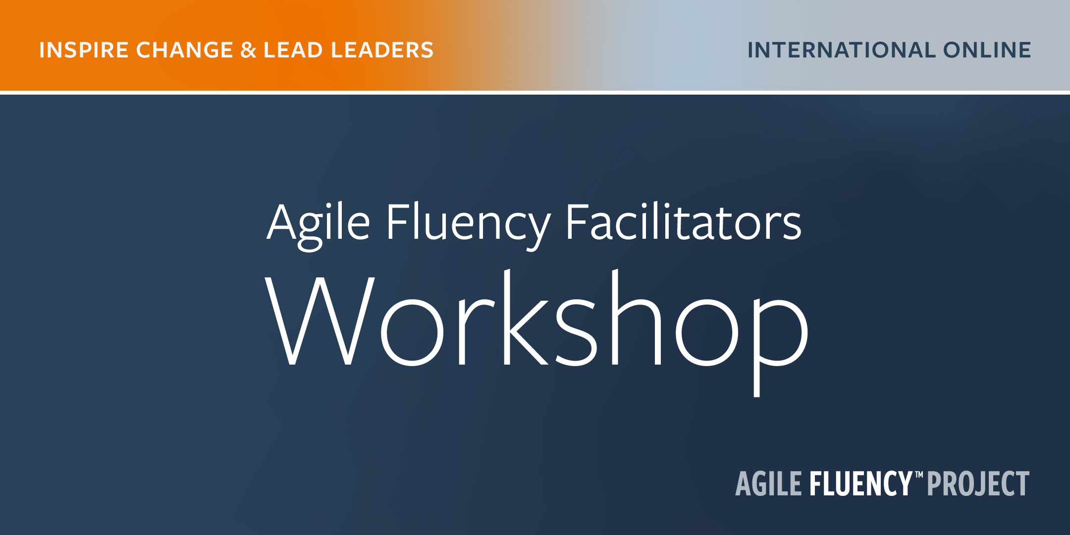 Agile Fluency® Facilitators Workshop