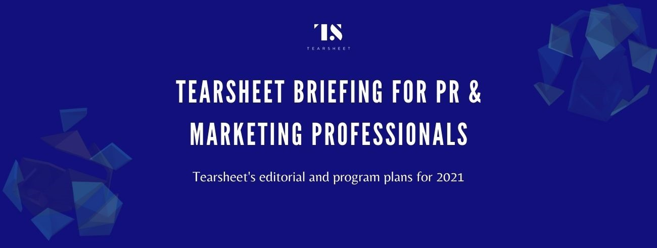 Tearsheet briefing for PR & marketing professionals