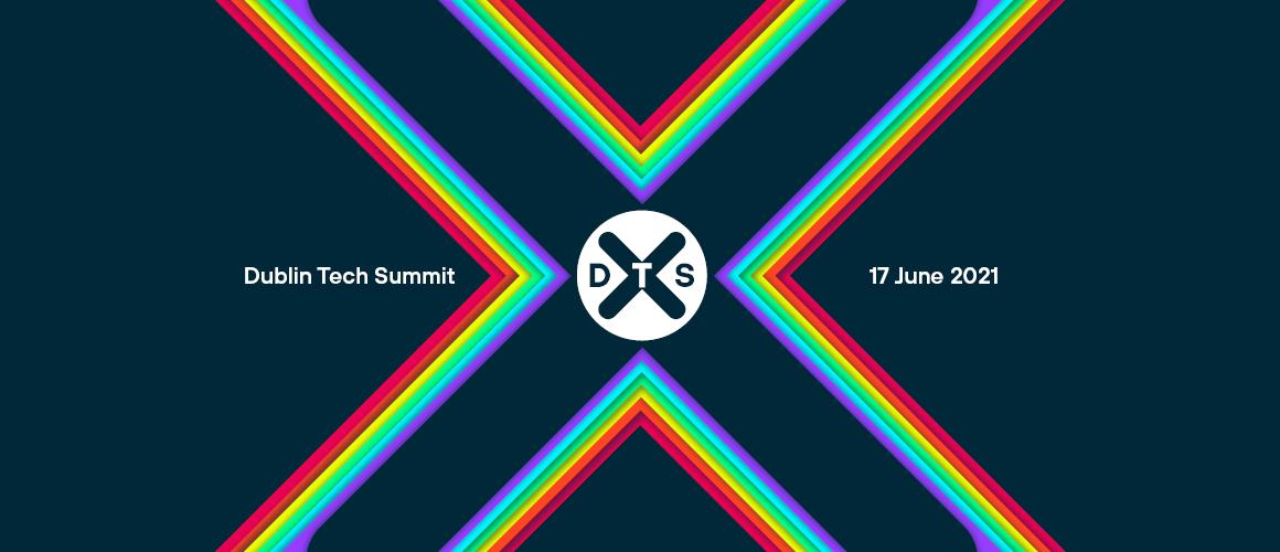 Dublin Tech Summit Virtual 2021