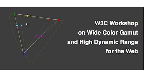 W3C workshop on WCG & HDR