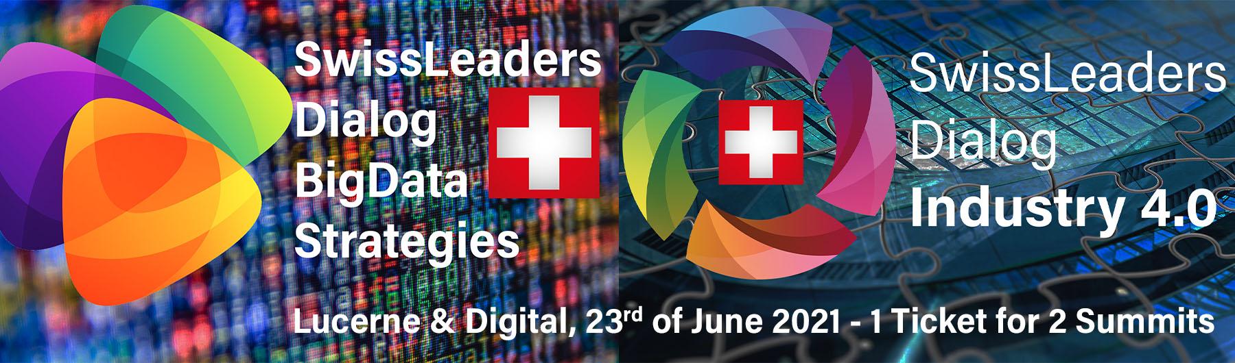 Swiss Leaders Dialog Big Data Strategies & Swiss Leaders Dialog Industry 4.0