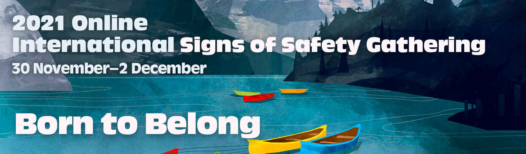 2021 Online International Signs of Safety Gathering