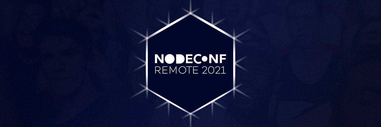 NodeConf Remote 2021