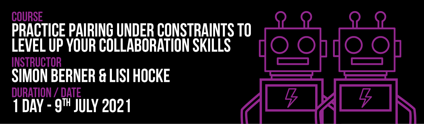 Practice Pairing Under Constraints to Level Up Your Collaboration Skills - July 2021