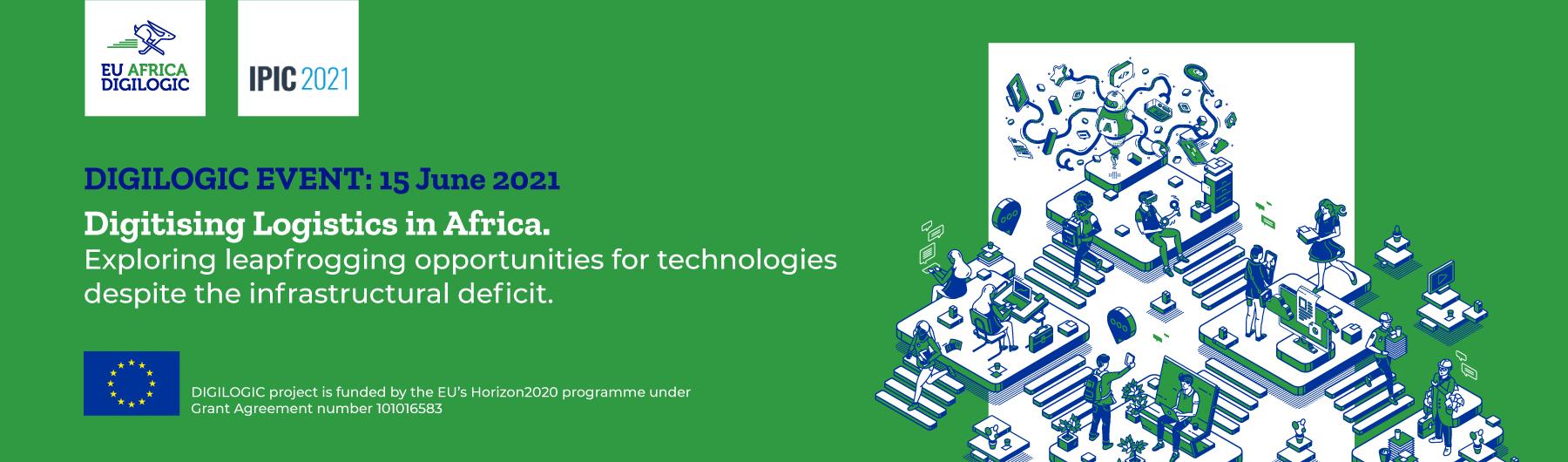 Digitising Logistics in Africa. Exploring leapfrogging opportunities for technologies despite the infrastructural deficit