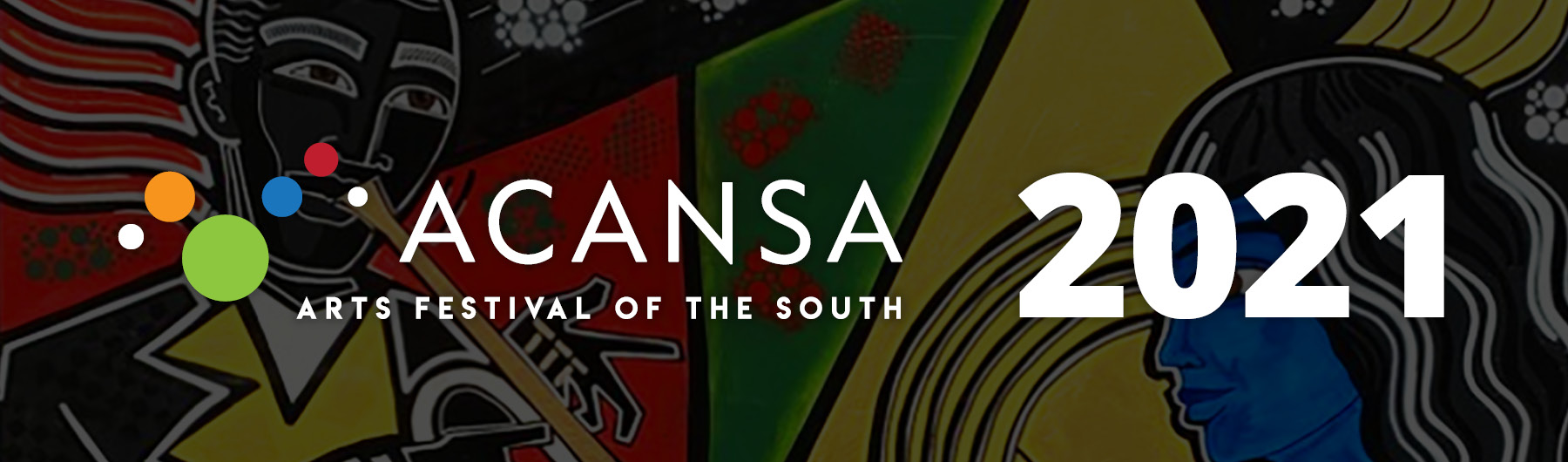 2021 ACANSA Arts Festival of the South