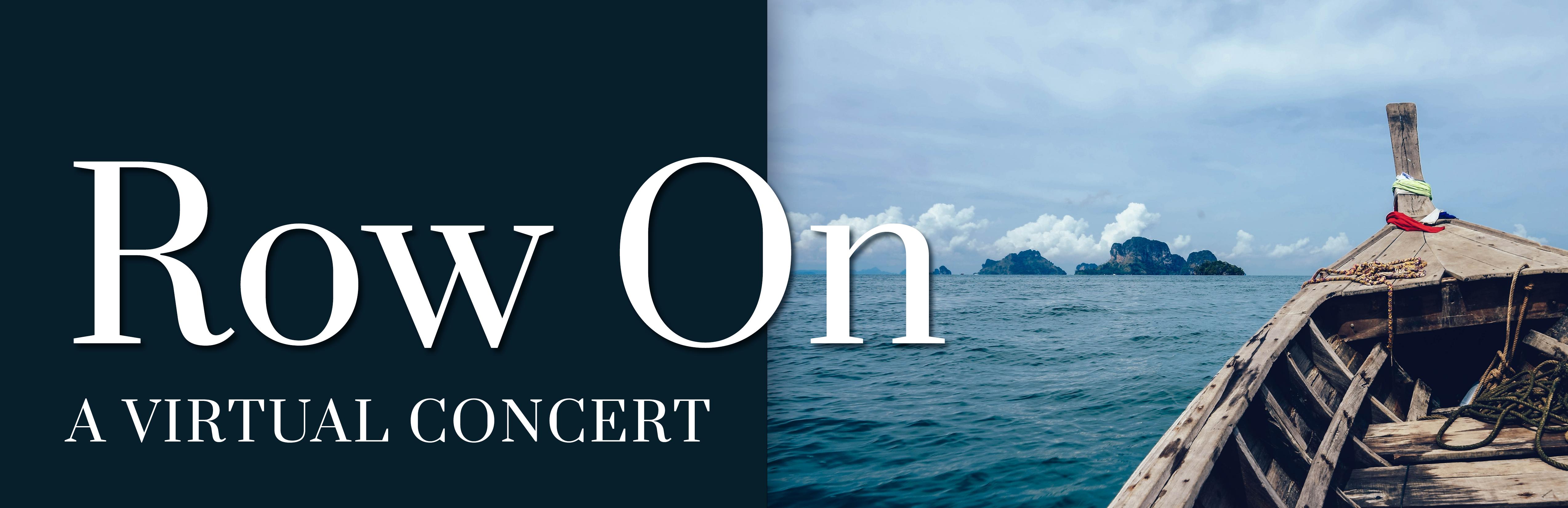 Row On: A Virtual Concert