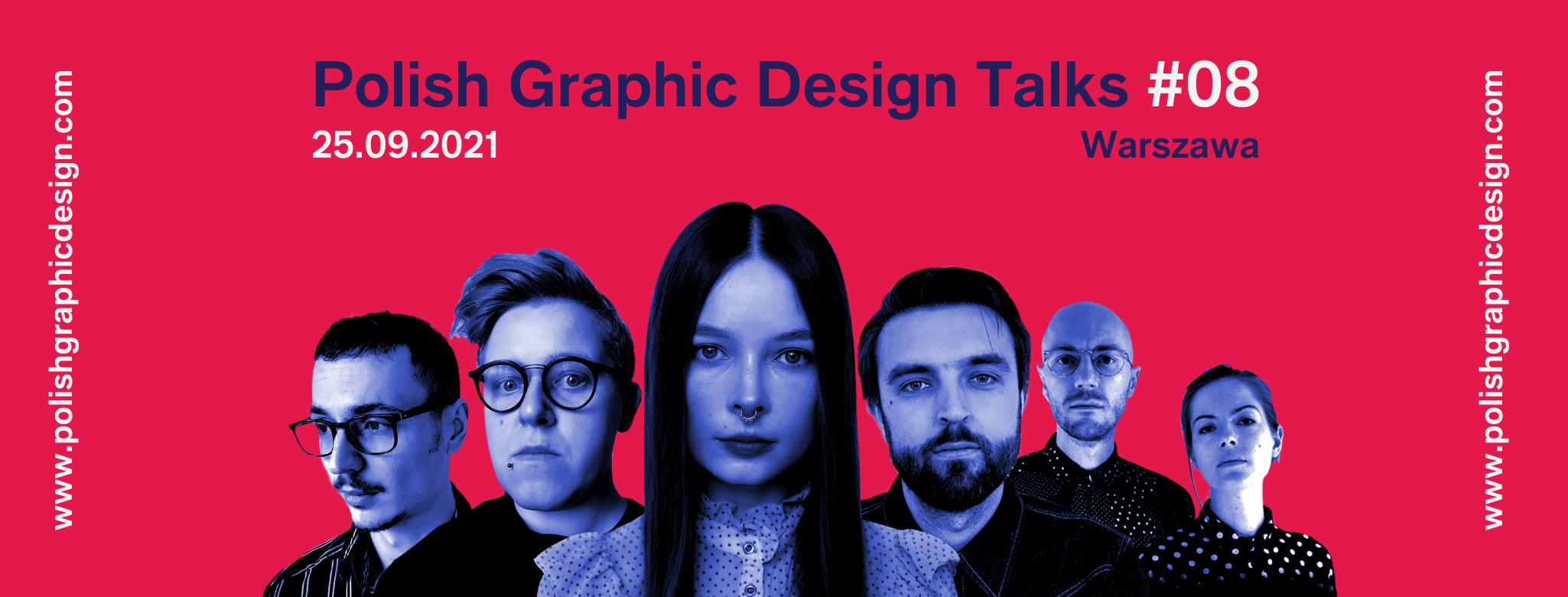 Polish Graphic Design Talks #08