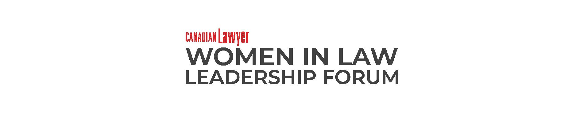 Women in Law Leadership Forum